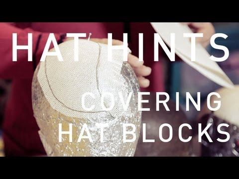 07f3053dc14 How To Make Hats - Covering Hat Blocks - YouTube