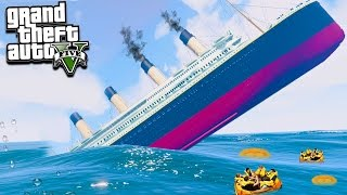 GTA 5 CAN WE ESCAPE THE TITANIC SINKING?!?! (GTA 5 Mods)