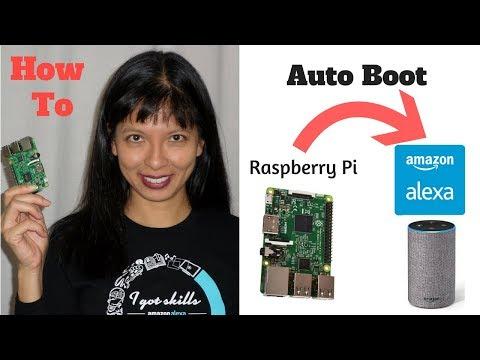 How to Auto Boot Alexa on Raspberry Pi