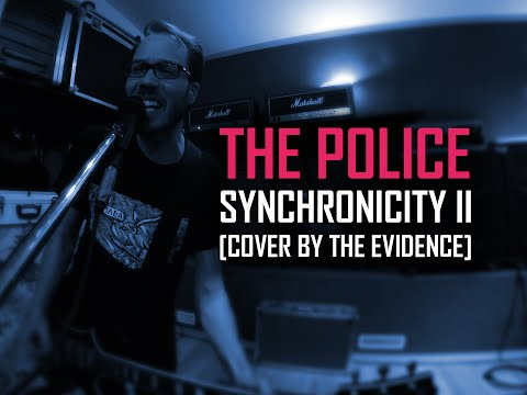 The Police - Synchronicity II (The Evidence Cover Version)