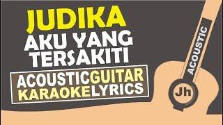 Judika - Aku Yang tersakiti (Karaoke Acoustic) MP3