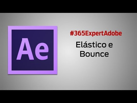 075 - After Effects - Elástico, Bounce - YT
