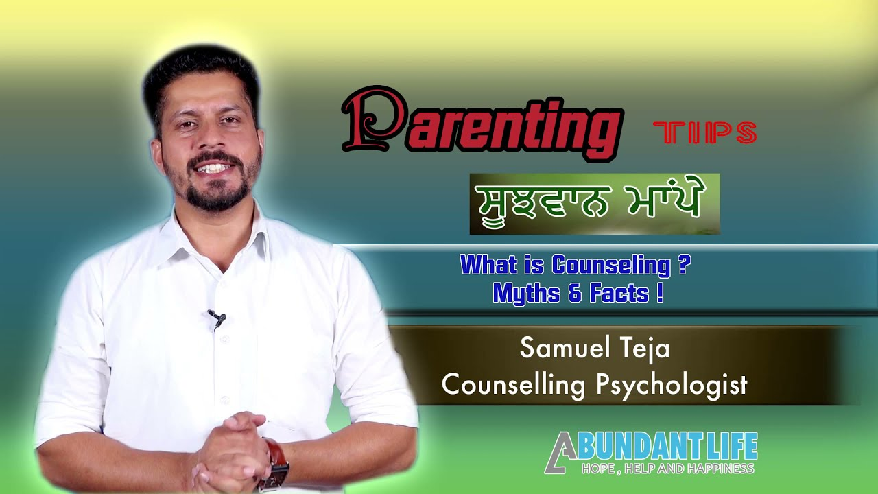 What is counselling ? | Parenting Tips | Samuel Teja | Counseling Psychologist