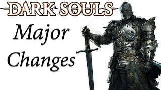 Dark Souls REMASTERED MAJOR Changes
