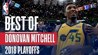 Donovan Mitchell's Best Plays | 2018 NBA Playoffs