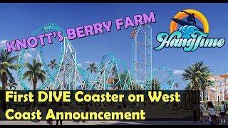 Knott's Berry Farm Announces HangTime West Coast's First Dive Coaster