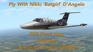 Fly with Batgirl FSEconomy with the Aerobask Eclipse 550NG by Nichole  D'Angelo
