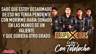 "Grupo Equis - Juan Ramos ""En Vivo"" (LETRA) 2018"