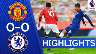 Manchester United 0-0 Chelsea | Premier League Highlights