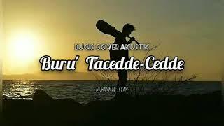 Buru' Tacedde-Cedde (Bugis) - Sardi Uwo (Cover versi Gitar MI)