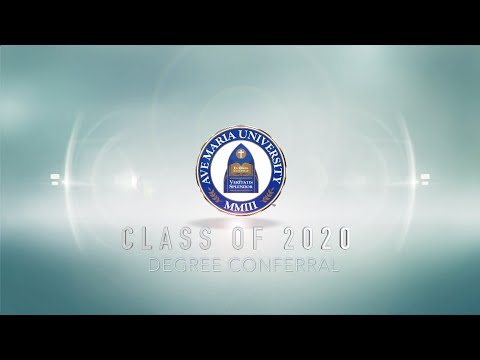 Ave Maria University Class of 2020 Degree Conferral