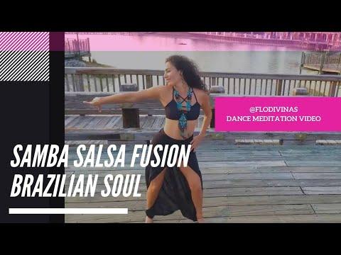 Samba Salsa Fusion Dance Choreography \u0026 Grounding Meditation | The Knocks- Brazilian Soul