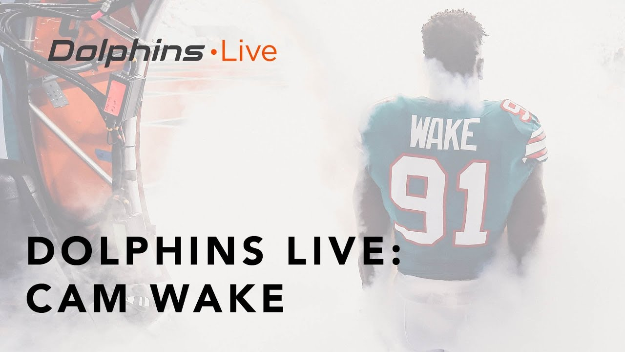 the best attitude 9f378 21728 Cam Wake prepares in every possible way | Miami Dolphins