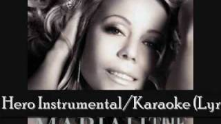 Mariah Carey - Hero Instrumental/Karaoke (Lyrics in Description)