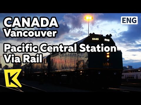 【K】Canada Travel-Vancouver[캐나다 여행-밴쿠버]기차 여행의 시작 비아 레일/Pacific Central Station/Via Rail/Dome car