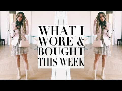 WHAT I WORE & BOUGHT THIS WEEK | Lydia Elise Millen