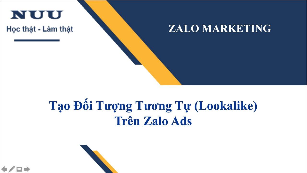 ZALO MARKETING: Cách Thiết Lập Lookalike Trên Zalo Ads