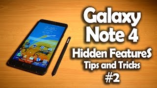 Samsung Galaxy Note 4 Hidden Software Features, Tips & Tricks #2