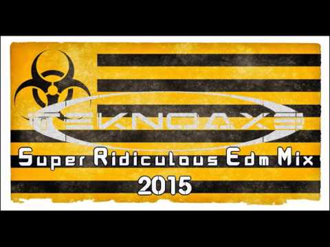 TeknoAXE's Super Ridiculous 2015 EDM Mix -- Royalty Free Music