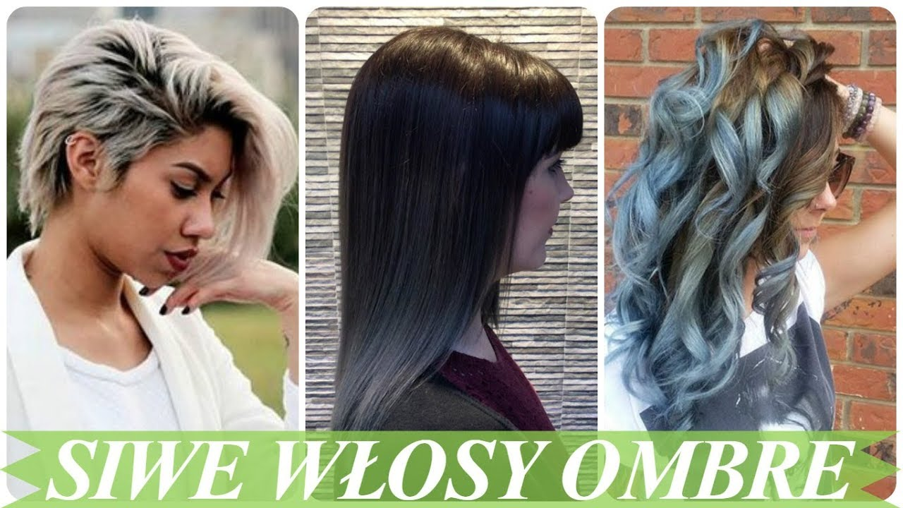 Modne Ombre Na Siwe Włosy Dla Kobiet