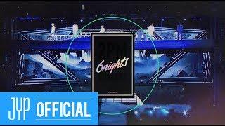2017 2PM CONCERT '6nights' DVD Digest Video
