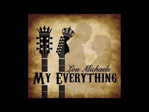 Lou Michaels My Everything Track 1 My Everything