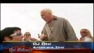 DJ Ötzi - Anton Aus Tirol (=Austria) [Anton From Tyrol]