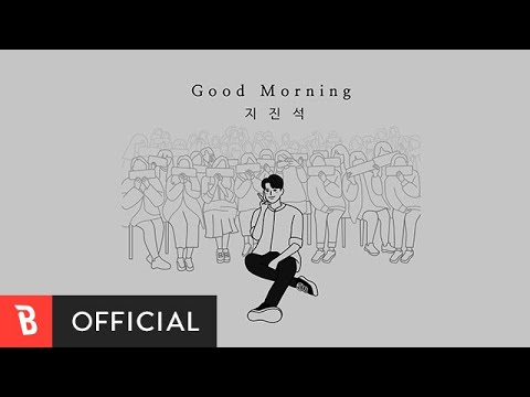 Good Morning / Ji Jinseok Video