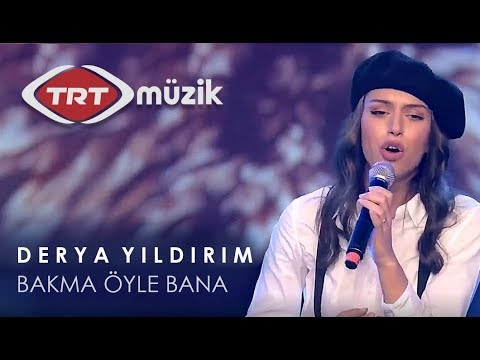Derya Yildirim - Bakma Öyle Bana (TRT Müzik Canlı)