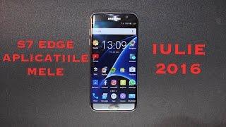 Aplicatiile mele - S7 Edge