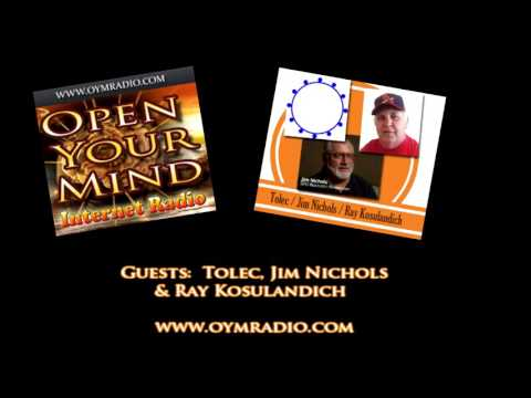 Open Your Mind (OYM) Radio - Tolec, Ray & Jim - March 13th 2016