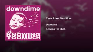 Time Runs Too Slow