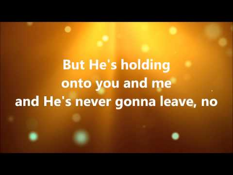 ▶ He is With Us Lyrics   Love & The Outcome   YouTube