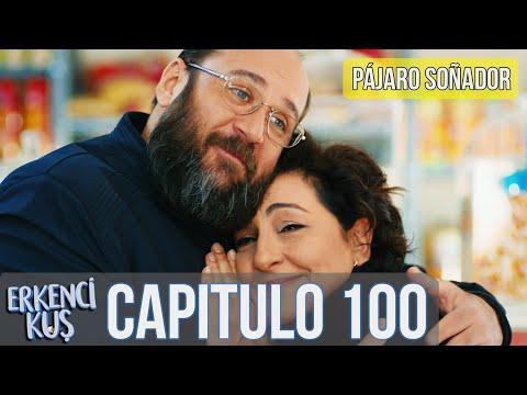 Pájaro Soñador - Capitulo 100 (Audio Español) | Erkenci Kuş