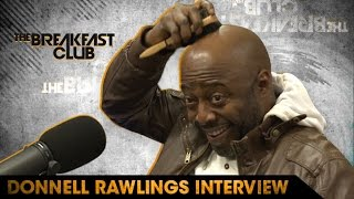 Donnell Rawlings On Linking Back Up With Dave Chappelle & Charlie Murphy Stealing His Role on Power