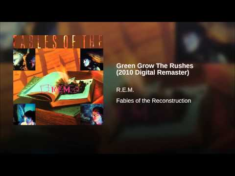 Green Grow The Rushes (2010 Digital Remaster)