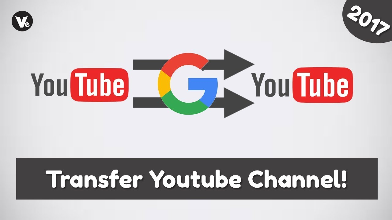 How To Transfer Youtube Channel To Another Google Account 2017 Youtube