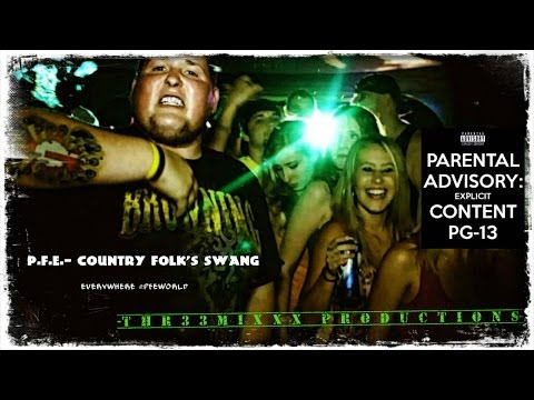 PFE- Country Folk's Swang (OFFICIAL MUSIC VIDEO)