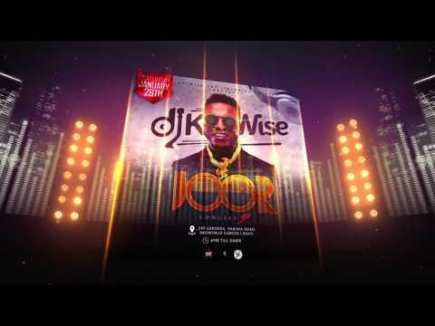 DJ KAYWISE   JOOR CONCERT TRAILER 2017