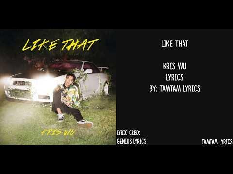 Like That - Kris Wu Lyrics [Han,Rom,Eng]