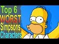Top 6 Worst Simpsons Characters