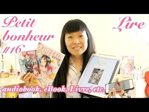 PETIT BONHEUR #16   Lire : audio book, eBook, livre, magazine, manga