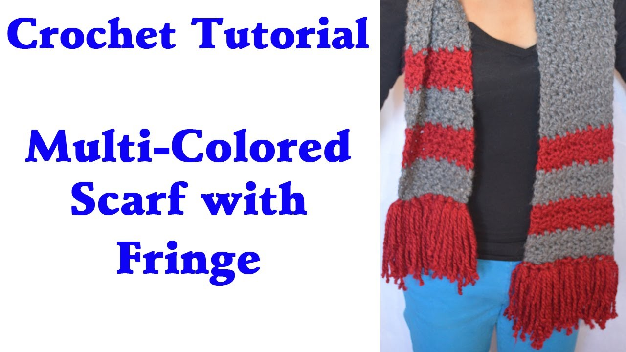 Crochet Tutorial - Quick Easy Multi-Colored Warm Scarf with Fringe ...