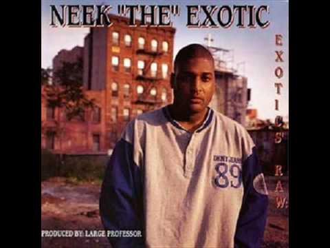 Neek The Exotic - Backs n Necks