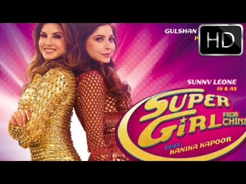 Super Girl From China Video Song Out | Kanika Kapoor Feat Sunny Leone Mika Singh !