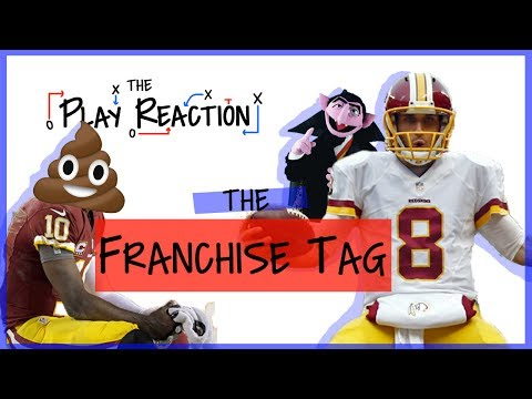 What is a franchise tag? - Kirk Cousins
