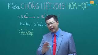 Chống điểm liệt Hóa học thi THPT QG 2019