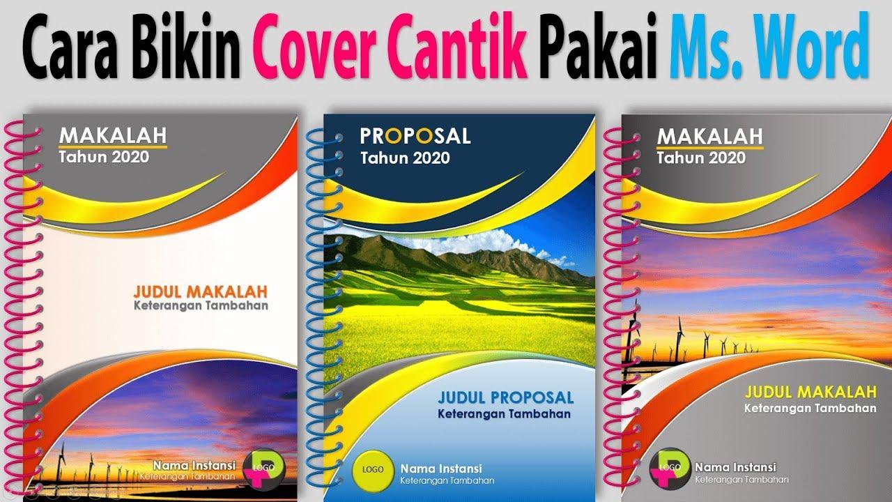 Cara Buat Cover Cantik Dengan Word Cover Makalah Proposal Program Dll Youtube