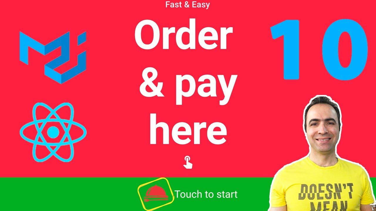 Self-Order Kiosk Part 10   React Context & MaterialUI Tutorial   10 Create Select Payment Screen