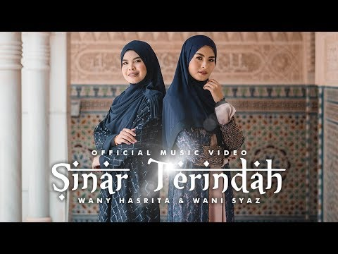 Free Download Sinar Terindah - Wany Hasrita & Wani Syaz (official Music Video) Mp3 dan Mp4